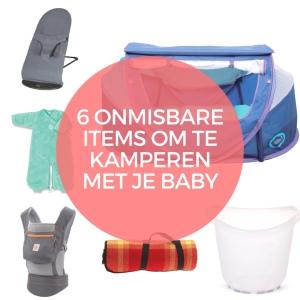 onmisbare items voor kamperen met baby